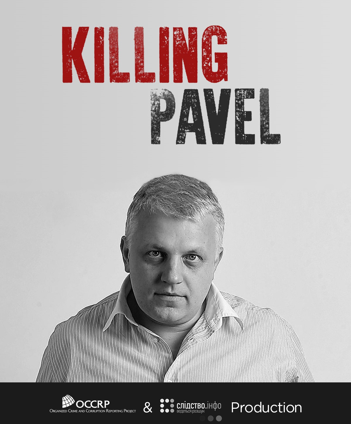 #ReportIt: Five years of impunity – what the murder of Pavel Sheremet means for journalism in Ukraine